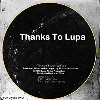 Thanks To Lupa