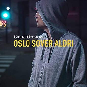 Oslo Sover Aldri
