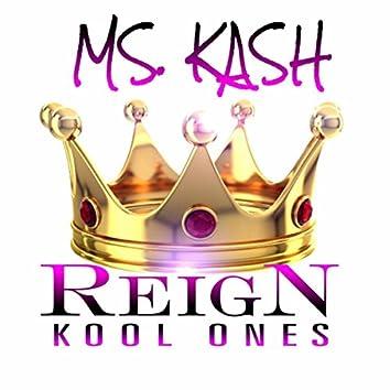 Reign - Kool Ones