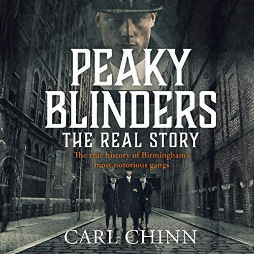 Peaky Blinders: The Real Story cover art