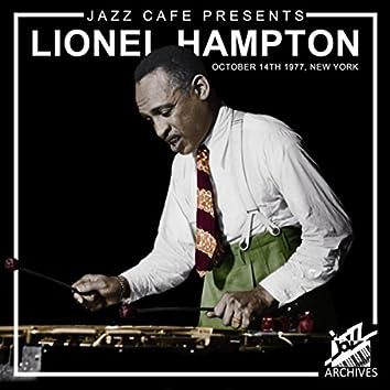 Jazz Café Presents: Lionel Hampton (Recorded October 14th, 1977, New York City)