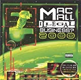 Songtexte von Mac Mall - Illegal Business? 2000