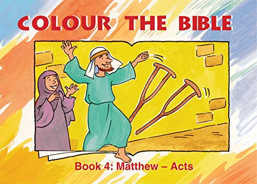 Colour the Bible: Book 4, Matthew-Acts
