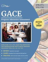 GACE Program Admission Assessment Study Guide 2020-2021: Exam Prep and Practice Test Questions for the GACE Program Admission Assessment Tests (210, 211, 212, 710)