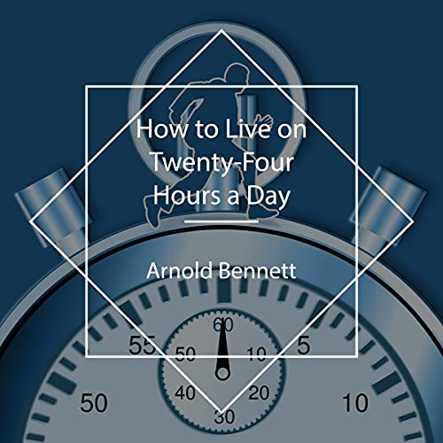 How to Live on Twenty-Four Hours a Day cover art