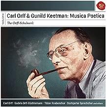 Tölzer Knabenchor Carl Orff & Gunhild Keetman: Musica Poetica Symphonic Music