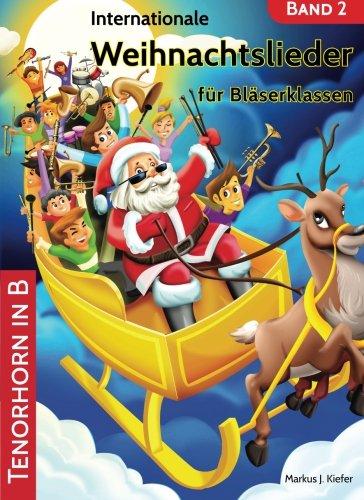 Internationale Weihnachtslieder für Bläserklassen: Tenorhorn in B