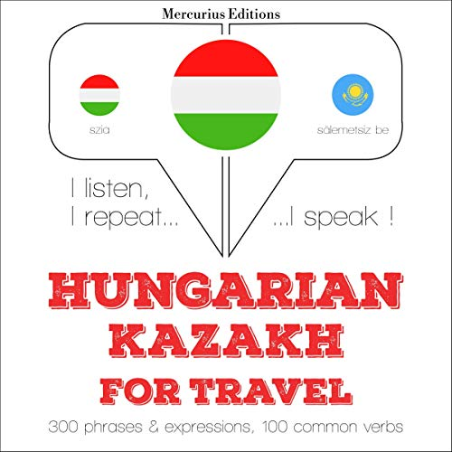 Couverture de Hungarian – Kazakh. For travel
