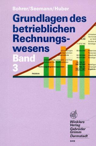 Grundlagen des betrieblichen Rechnungswesens, Bd.3, Schülerbuch 10. Schuljahr