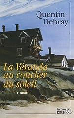 La Véranda au coucher du soleil de Quentin Debray
