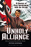 Book -- UNHOLY ALLIANCE: A HISTORY OF NAZI INVOLVEMENT WITH THE OCCULT