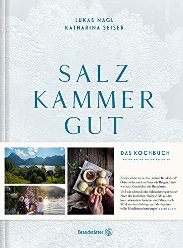 Salzkammergut: Das Kochbuch