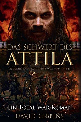 Total War: Attilas Schwert (German Edition)
