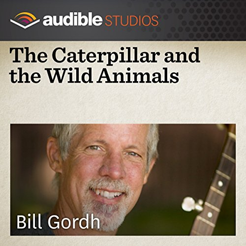 The Caterpillar and the Wild Animals audiobook cover art