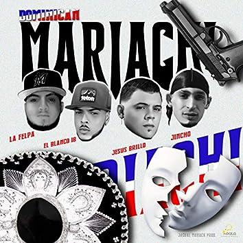 Dominican Mariachi (feat. El Blanco 18)