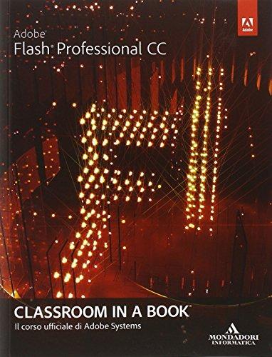 Adobe Flash professional CC. Classroom in a book
