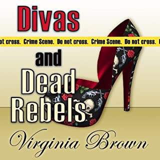 Divas and Dead Rebels                   By:                                                                                                                                 Virginia Brown                               Narrated by:                                                                                                                                 Karen Commins                      Length: 13 hrs     145 ratings     Overall 4.5