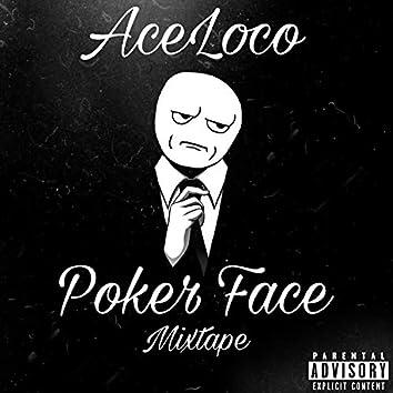 Poker Face Mixtape