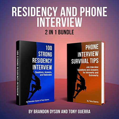 Residency and Phone Interview 2-in-1 Bundle Audiobook By Tony Guerra, Brandon Dyson cover art
