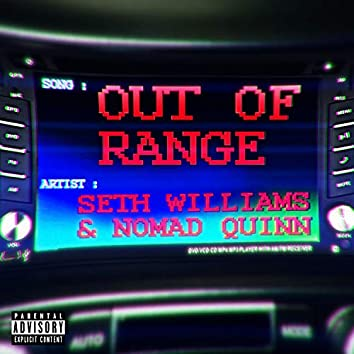 Out of Range (feat. Nomad Quinn)