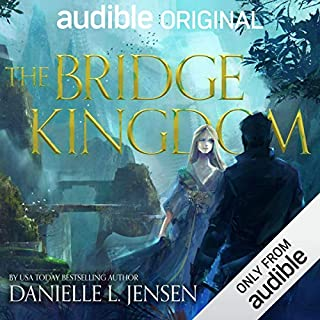 The Bridge Kingdom                   Written by:                                                                                                                                 Danielle L. Jensen                               Narrated by:                                                                                                                                 Lauren Fortgang,                                                                                        James Patrick Cronin                      Length: 11 hrs and 52 mins     22 ratings     Overall 4.5