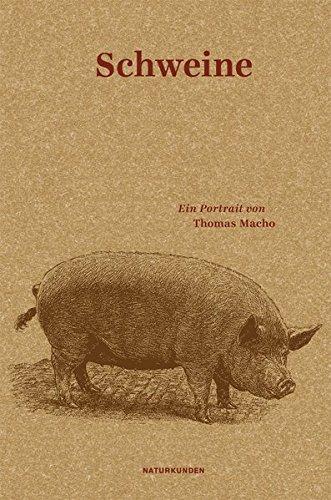Schweine: Ein Portrait (Naturkunden)