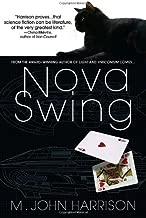 Nova Swing: A Novel (Kefahuchi Tract Book 2)