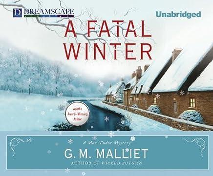 A Fatal Winter: A Max Tudor Novel by G.M. Malliet (2012-10-30)