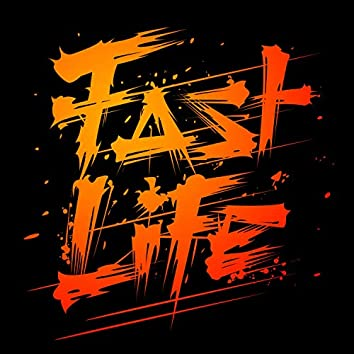 Fast Life (feat. Trevelle)