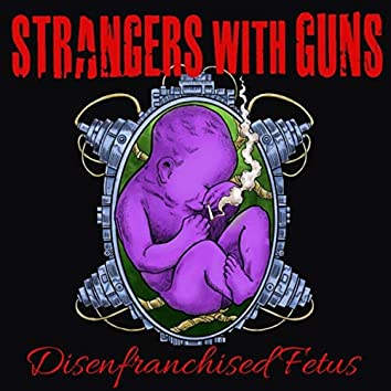 Disenfranchised Fetus