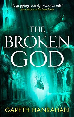 The Broken God: Book Three of the Black Iron Legacy (English Edition)