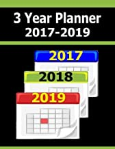 3 Year Planner 2017-2019: The 2017 thru 2019 3-Year Planner helps you plan activities during a full 3 year period or 36 month calendar. Starts in ... 2 extra months or 38 calendar months).