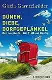 Dünen, Diebe, Dorfgeplänkel: Der neunte Fall für Steif und Kantig (Ein-Steif-und-Kantig-Krimi 9)