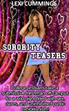 SORORITY TEASERS: College lesbians take a submissive freshman off-campus for a wild night filled with sex, dares, and uninhibited public exhibitionism!