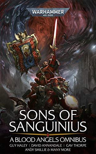 Sons of Sanguinius: A Blood Angels Omnibus (Blood Angels: Warhammer 40,000) (English Edition)