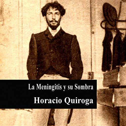La Meningitis y su Sombra [Meningitis and Its Shadow]  By  cover art