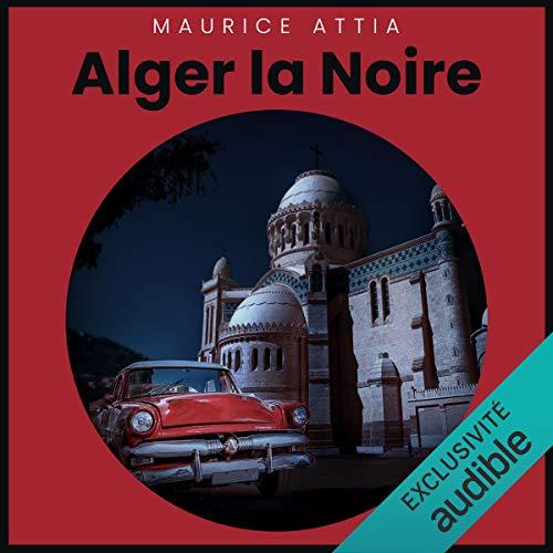 Couverture de Alger la Noire