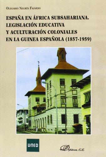 España en África subsahariana. Legislación educativa y aculturación coloniales