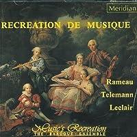 Leclair: Deuxieme Recreation