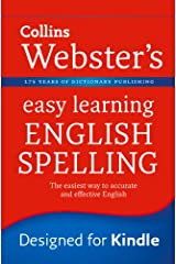 English Spelling: Your essential guide to accurate English (Collins Webster's Easy Learning) Kindle Edition