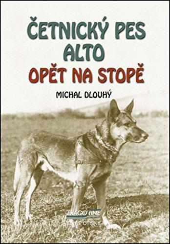 Četnický pes Alto opět na stopě (2016)