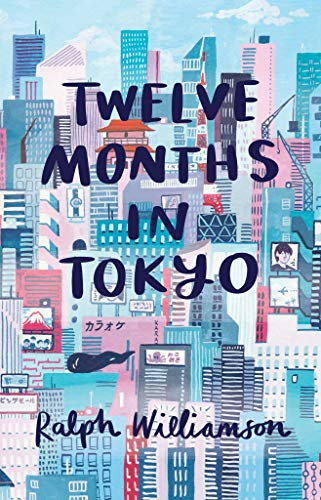 12 Months in Tokyo (English Edition)
