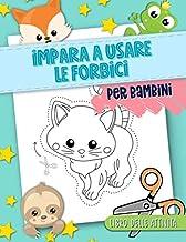 Permalink to Impara a usare le forbici: Per bambini: Libro delle attività: Un grazioso quaderno di esercitazioni con animali per ragazzi per imparare a tagliare, incollare e colorare PDF