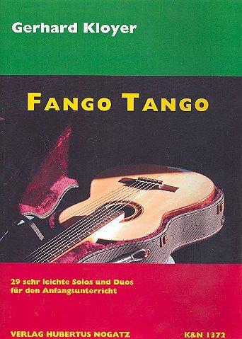 Fango Tango: 29 sehr leichte Solos und Duos