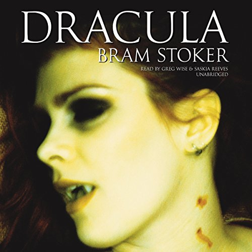 Dracula                   By:                                                                                                                                 Bram Stoker                               Narrated by:                                                                                                                                 Greg Wise,                                                                                        Saskia Reeves                      Length: 18 hrs and 14 mins     2 ratings     Overall 4.5