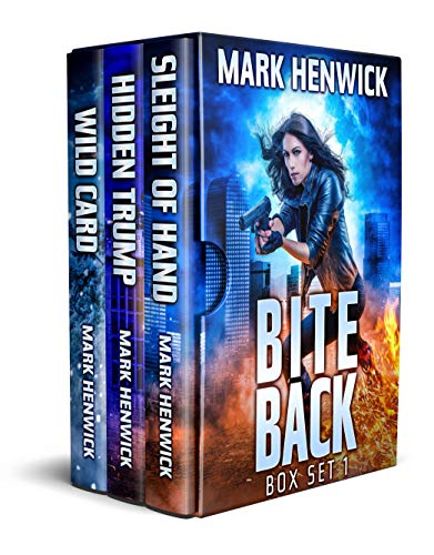 Bite Back Box Set 1: Books 1-3: Sleight of Hand, Hidden Trump, Wild Card: Bite Back Urban Fantasy Thriller featuring Amber Farrell