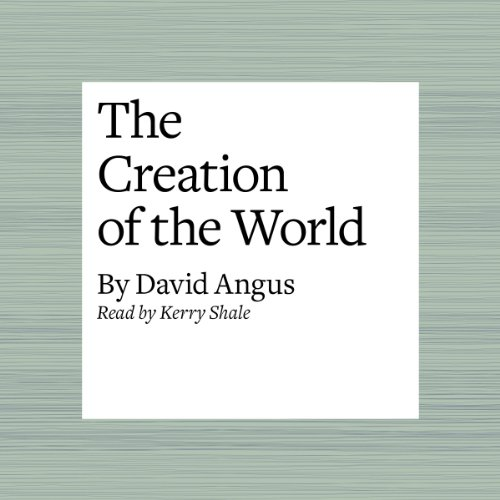 The Creation of the World audiobook cover art