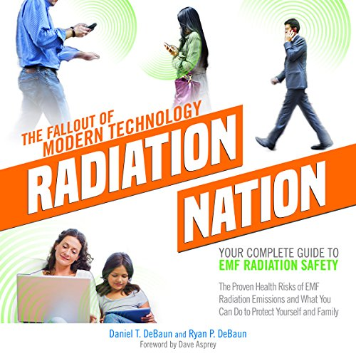Radiation Nation: The Fallout of Modern Technology audiobook cover art