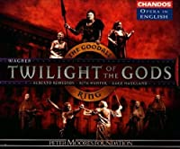 The Twilight of the Gods (Goodall Ring Cycle/Chandos Opera in English) (2001-07-24)