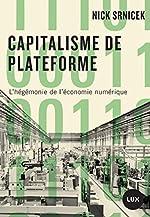 Capitalisme de plateforme - L'hégémonie de l'économie numérique de Nick Srnicek